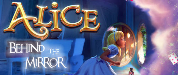 Alice: Behind the Mirror - Try Alice: Behind the Mirror! Enter this wonderful story and explore form the inside.