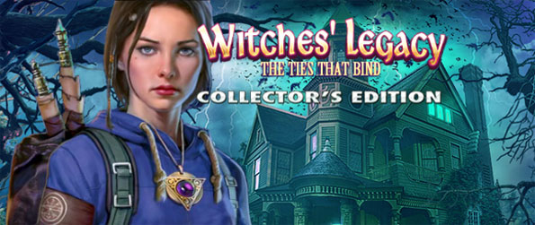 Witches' Legacy: The Ties That Bind - Travel with Carrie and Lynn to defeat the evil witch Elizabeth in a stunning adventure.