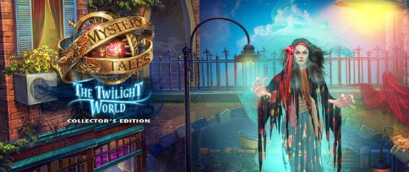 Mystery Tales: The Twilight World - Rescue your Daughter from an evil witch and her dark world in a stunning hidden object adventure.