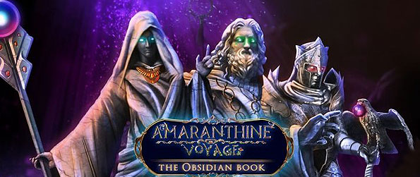 Amaranthine Voyage: The Obsidian Book - Embark on a exhilarating adventure that is clouded with puzzles and mysteries in Amaranthine Voyage: The Obsidian Book.