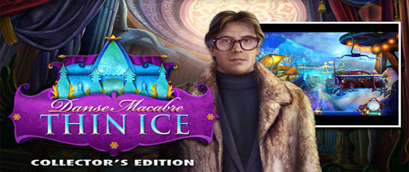 Danse Macabre: Thin Ice - Immerse yourself in the beautiful landscapes in this top notch hidden object experience.