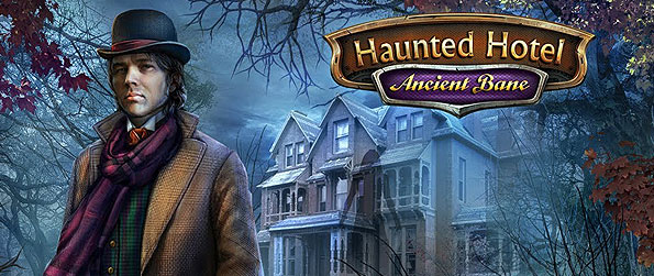 Haunted Hotel: Ancient Bane - Unveil the sinister haunting inside an infamous hotel and solve the mysteries involving the disappearances of its guests.