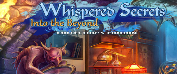 Whispered Secrets Into the Beyond - Test your wits to the limit with this exciting Hidden Objects game.