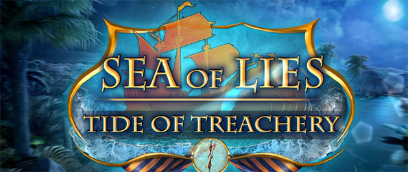 Sea of Lies: Tides of Treachery - Get to the bottom of the mystery and find out who's responsible before your ship becomes the next victim.