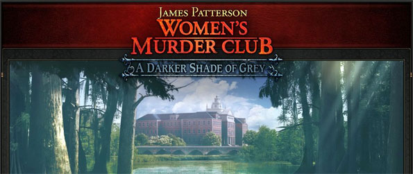 James Patterson Women's Murder Club: A Darker Shade of Grey - Play your role as a detective and investigate each crime scene with a critical eye in James Patterson Women's Murder Club: A Darker Shade of Grey