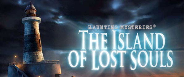 Haunting Mysteries: The Island of Lost Souls - Haunting Mysteries: The Island of Lost Souls is an immersive Hidden Object Adventure game.