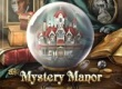Mystery Manor game